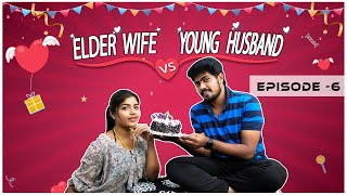 Elder Wife vs Young Husband | Romantic Web Series | Ep-6 | Light House