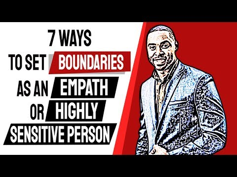 7 Ways To Set Boundaries as an Empath or Highly Sensitive Person