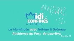 Midi confinés à Louviers, Pastille 17, la Maminute d'Hélène et de Solange
