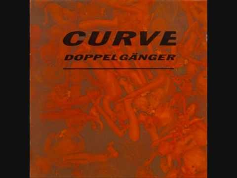 Curve - Doppelganger