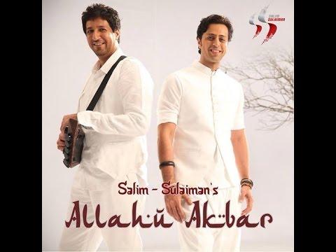Salim Sulaiman  Allahu Akbar  Music  2014