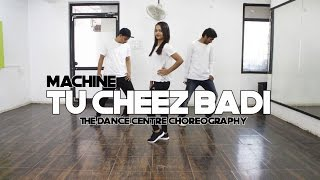 Tu Cheez Badi | The Dance Centre Choreography