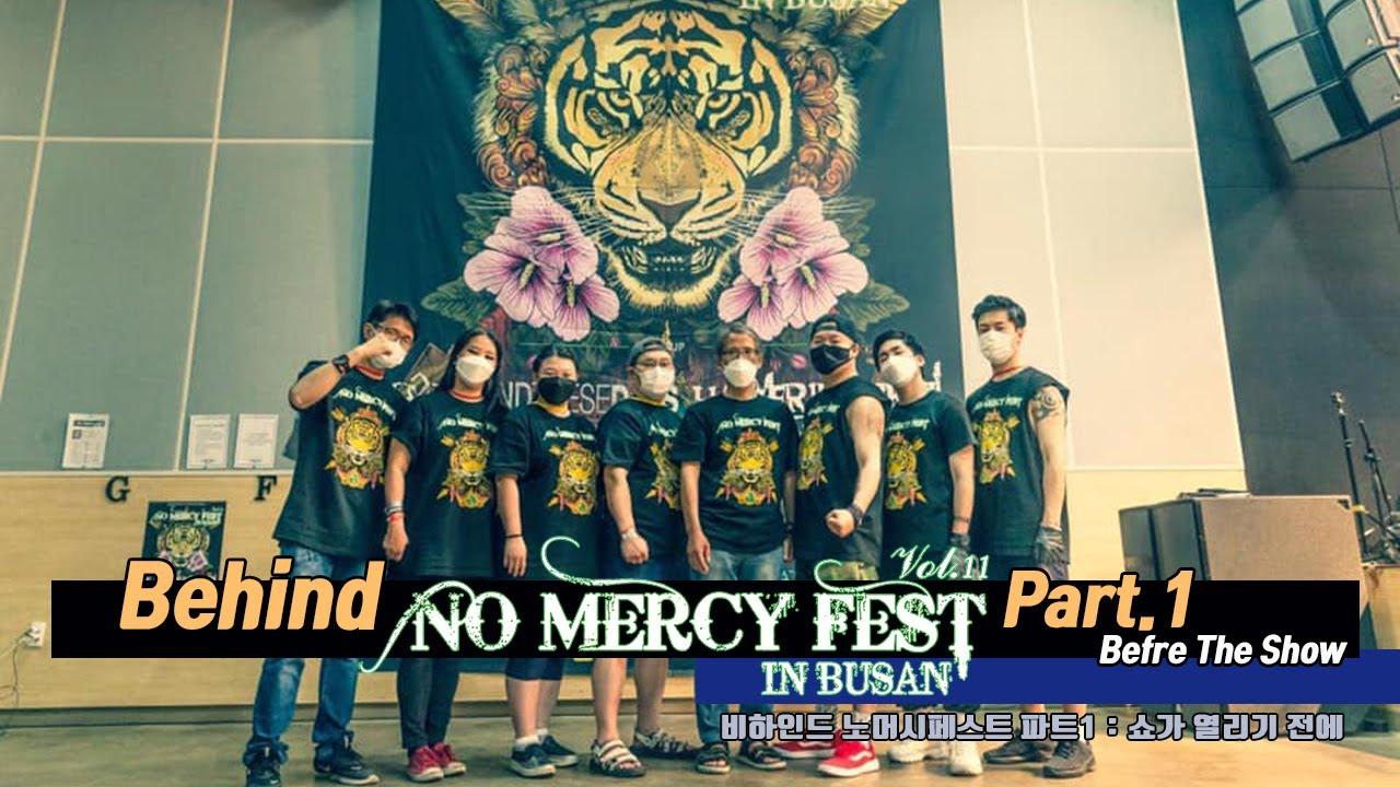 비하인드 'No Mercy Fest 11 in Busan' ① :  Before The Show