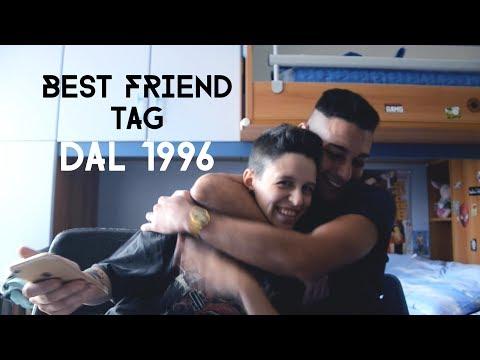 BEST FRIEND TAG - DAL 1996 // Viviana Edera