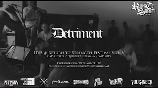 Detriment Live @ Return to Strength Festival Vol. V (HD)
