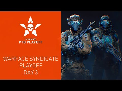 Warface Syndicate: Playoff. Day 3 thumbnail