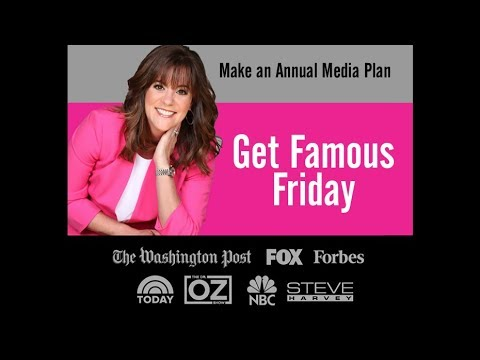 Get Famous Friday PR Tip - Make an Annual Media Plan