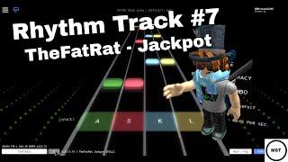 [Roblox] Rhythm Track #7 TheFatRat - Jackpot