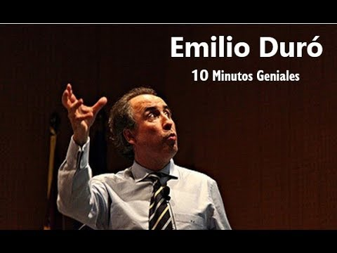 Emilio Duró - 10 Minutos geniales!