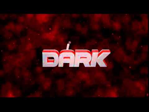 intro canal dark gamer by:eu