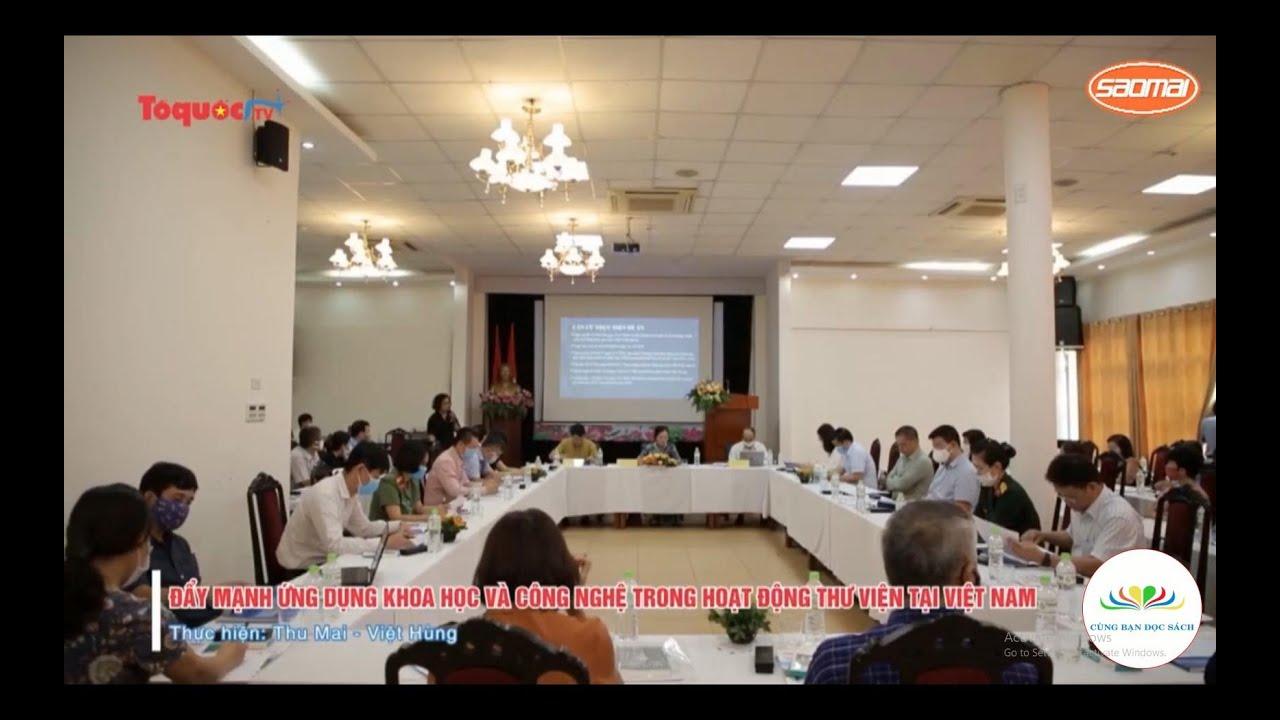 Đề án đẩy mạnh ứng dụng khoa học và công nghệ trong hoạt động thư viện tại Việt Nam