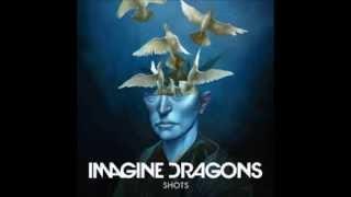Shots - Imagine Dragons (instrumental) [Lyrics in description]