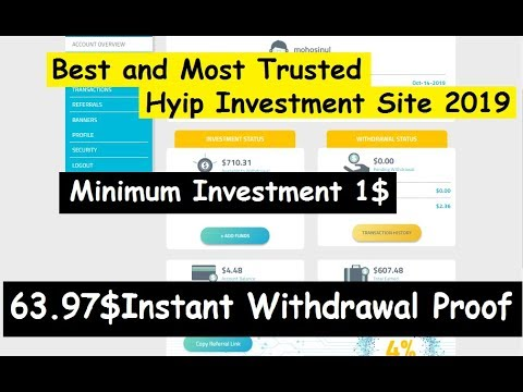 Best And Most Trusted Hyip Investment Site 2019|| Minimum Investment 1$|| Instant Withdrawal Proof