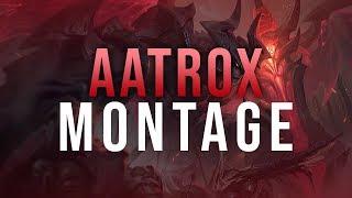A - Z: NEW AATROX Montage - Best Aatrox Plays
