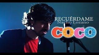 RECUÉRDAME (COCO) - NACHO LOZANO