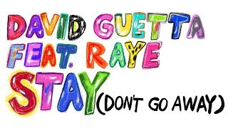 David Guetta feat Raye - Stay (Don't Go Away) (Lyric Video)