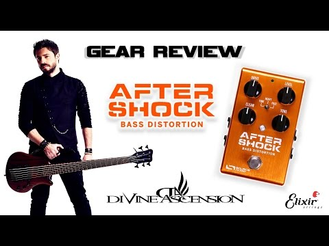 Divine Ascension - Gear Review | Aftershock Bass Distortion