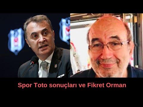 Spor Toto sonuçları ve Fikret Orman