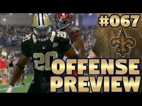 Preseason Spotlight: Offense Preview | Madden NFL 17 New Orleans Saints Franchise Ep. 67 (S2)