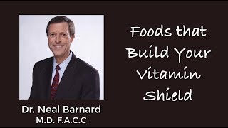 Power Foods for the Brain - Part 4 - Dr. Neal Barnard