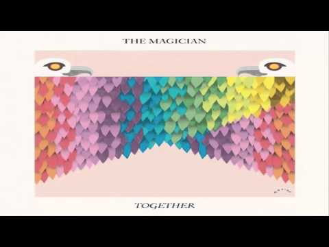 The Magician - Together