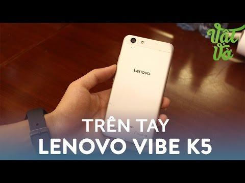 Vật Vờ|Full HD - Trên tay & đánh giá nhanh Lenovo Vibe K5: vỏ kim loại, Dolby Audio, hỗ trợ VR