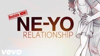 NE-YO - Relationship (New Song 2019)