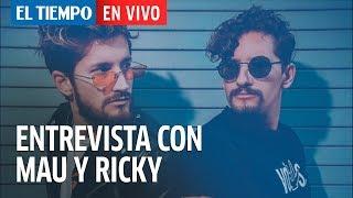 """Mau y Ricky hablan de los Premios Juventud y """"La Boca"""" Remix  EL TIEMPO"""