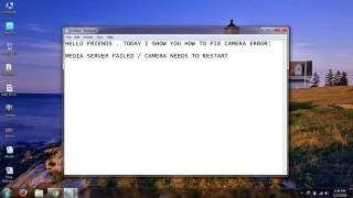 Fix Your Media Server Failed & Camera Needs To Restart Error(Tested)