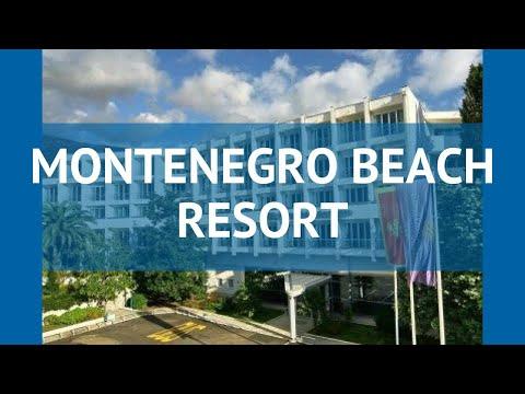 MONTENEGRO BEACH RESORT 4 Черногория Бечичи обзор – отель МОНТЕНЕГРО БИЧ РЕЗОРТ 4 Бечичи видео обзор