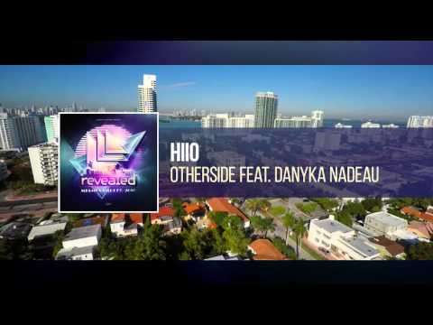 HIIO feat. Danyka Nadeau - Otherside [OUT NOW!]