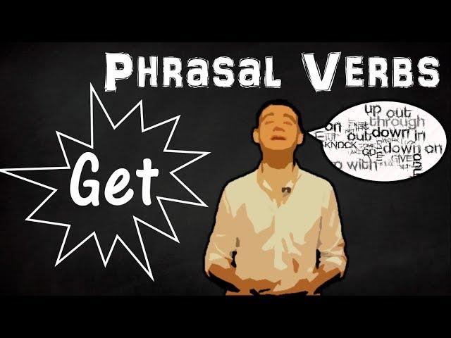 Фразовые глаголы (Get) / Phrasal Verbs (Get) (Max Heart)