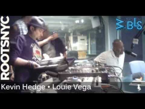 Louie Vega & Kevin Hedge Roots Live on Radio WBLS 107.5fm New York 01-27-2012