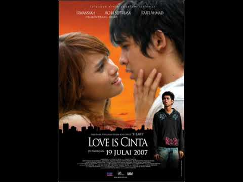 [FULL ALBUM] Ost. Love Is Cinta [2007]