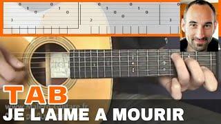 "Video-Tab ""Je l'Aime à Mourir"" - Cours Malero-Guitare.fr"