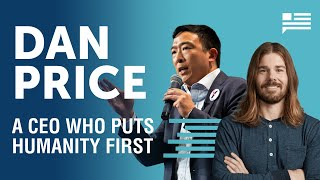 Can a $70,000 minimum wage work? Dan Price joins. | Andrew Yang | Yang Speaks