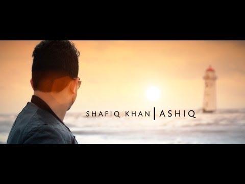"Shafiq Khan- ""Ashiq"" OFFICIAL HD New Afghan Song 2012"