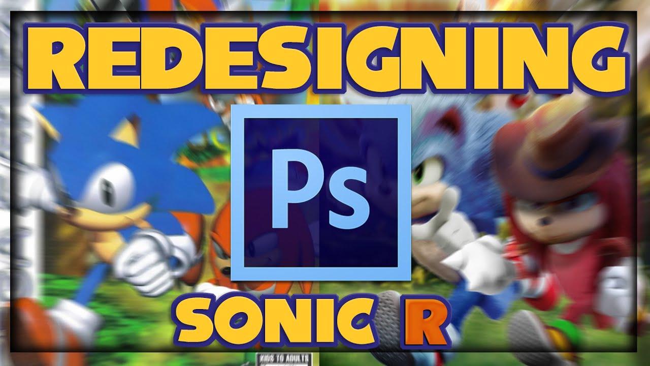 Redesigning Sonic R | Photoshop Breakdown