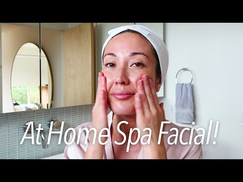 An Easy Spa Facial at Home! | Beauty