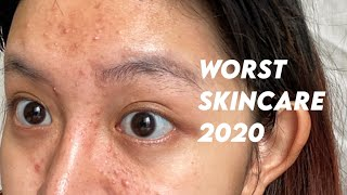 Worst Skincare 2020