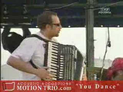 Motion Trio - You dance