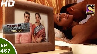 Crime Patrol Dial 100 - क्राइम पेट्रोल - Ep 467 - Meerut Double Murder - 10th May, 2017