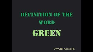 """Definition of the word """"Green"""""""