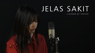Download JELAS SAKIT - SOUQY COVERED BY VIOSHIE
