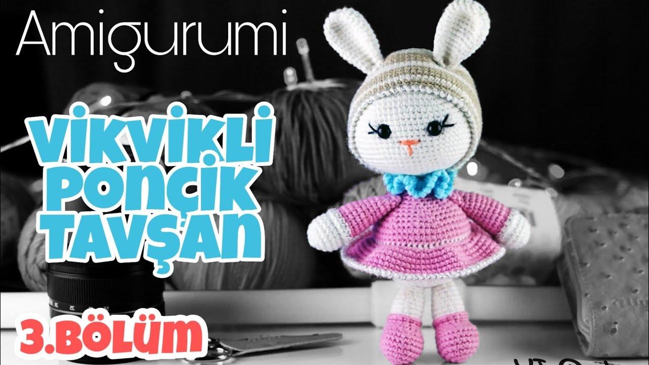 Kol ve Kulak Yapımı | Amigurumi Vikvikli Ponçik Tavşan Yapılışı #3