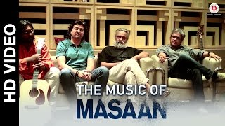 The Music of Masaan (Making) | Indian Ocean