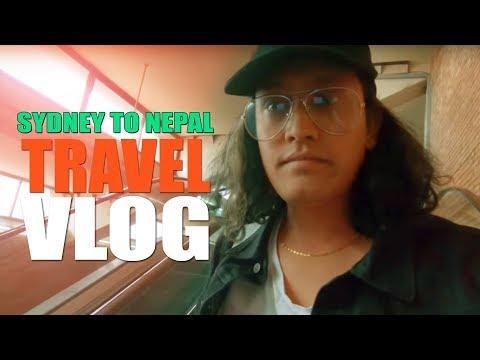 Sydney To Nepal | Travel Vlog 2018 ( April 9)