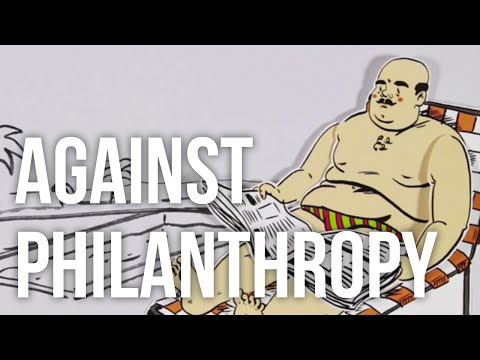 Against Philanthropy