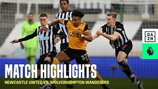 HIGHLIGHTS   Newcastle United vs. Wolverhampton Wanderers