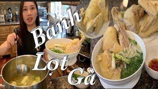 Cách làm bánh lọt gà đơn giản thơm ngon - Vietnamese  udon noodle - Taylor Recipes | Cuộc sống Mỹ